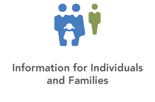 Information for Individuals and Families